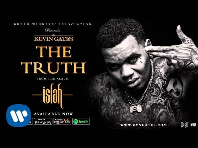 Download Kevin Gates - The Truth (Official Audio)