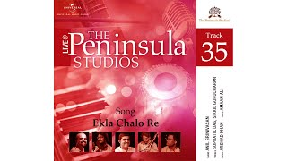 Ekla Chalo Re (b)  in Bangla, from Live @ The Peninsula Studios - 5