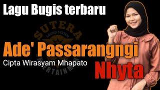 Ade' Passarangngi - Nhyta (Official Music Video) lagu bugis terbaru 2021