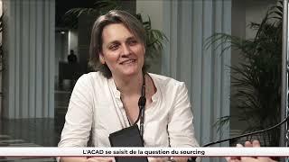 FPU 21/06/2021 - L'ACAD se saisit de la question du sourcing.