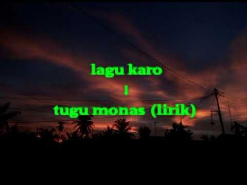 Lagu karo - tugu monas (lirik)