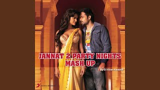 Jannat 2 Mashup (Remixed by Kiran Kamath)