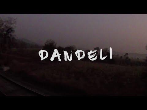 Dandeli - The Confused Town