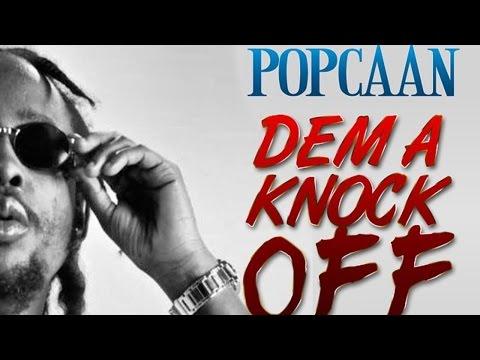 Popcaan - Dem A Knock Off (Killy Killy) [50 Cal Riddim] February 2015