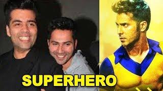 कौन बनेगा Karan Johar की अगली फिल्म का सुपरहीरो | Bollywood News 2018