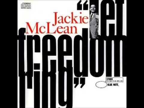 Jackie McLean  - Let Freedom Ring ( Full Album )