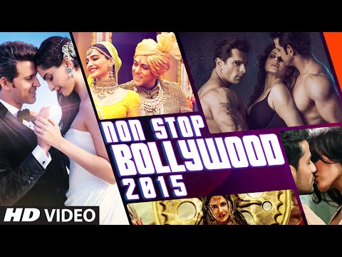 Exclusive : Non Stop Bollywood 2015 Full  HD  T Series