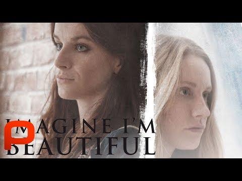 imagine-i'm-beautiful-(free-full-movie)-drama