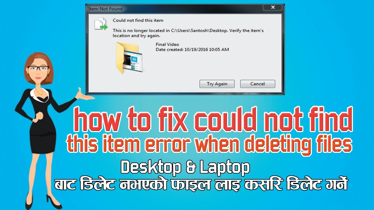 Could not find this item: how to delete files and folders or get rid of the message 84