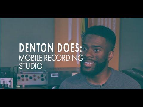 Denton Does: Mobile Recording Studio
