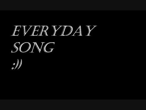 Everyday song (Original) Mili