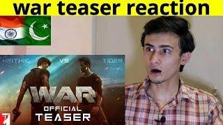 War  Official Teaser Reaction  | Hrithik Roshan | Tiger Shroff  | pakistani react to war teaser
