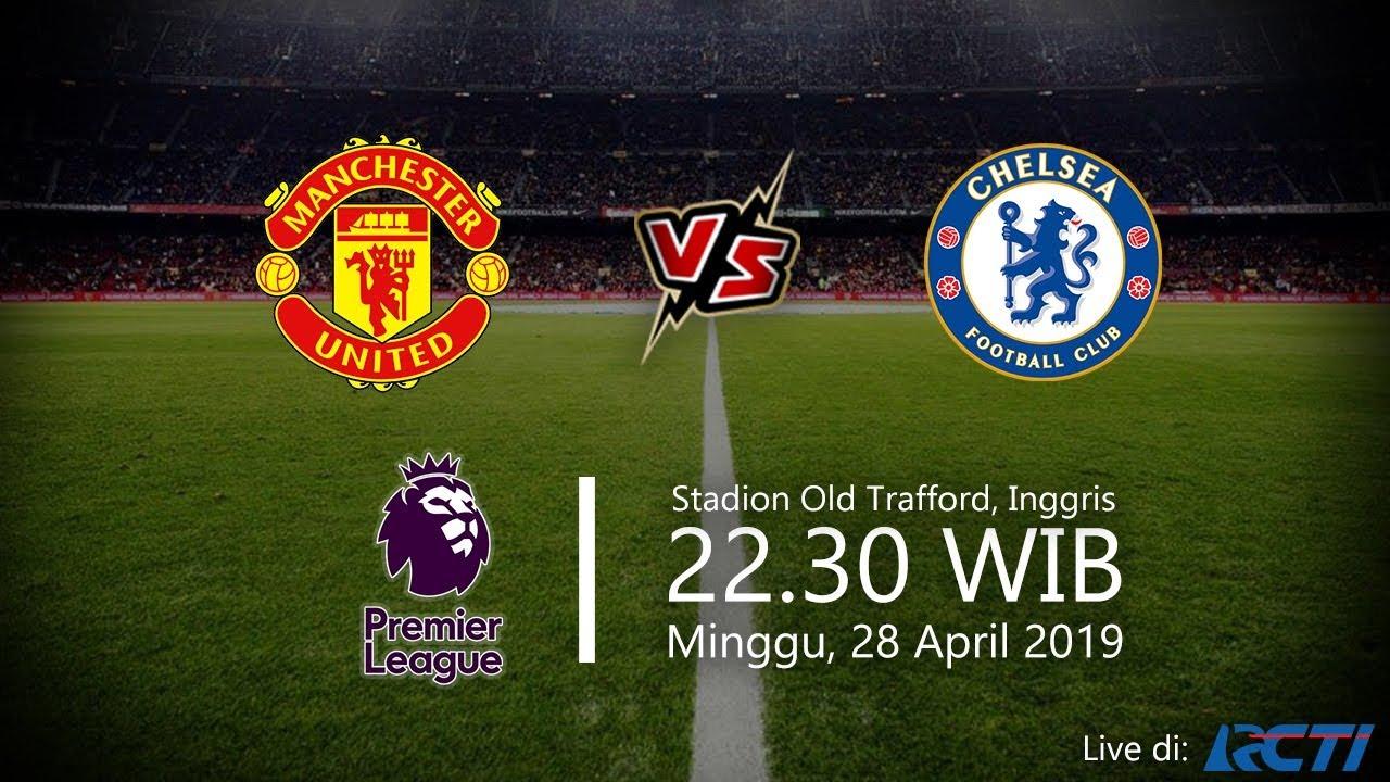 Jadwal Liga Inggris Manchester United Vs Chelsea Minggu Pukul 22 30 WIB