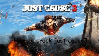 How to crack just cause 3