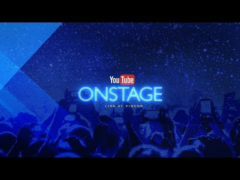 YouTube OnStage LIVE at VidCon Weds 6 21 17 7pm PT