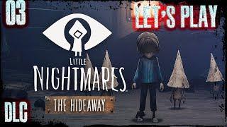 Little Nightmares - DLC 03 -