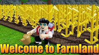 I have my OWN FARM! 😱😍 Roblox Welcome to Farmland #1