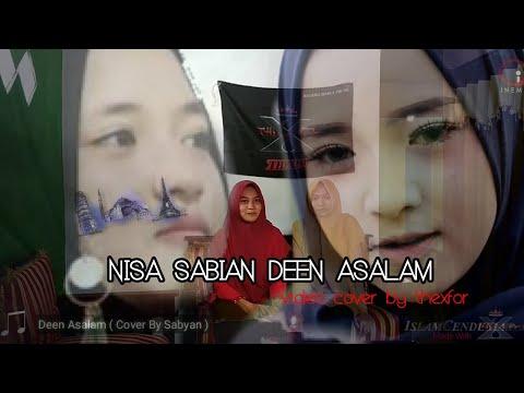 Nisa sabian Deen assalm ( video cover by thexfor )