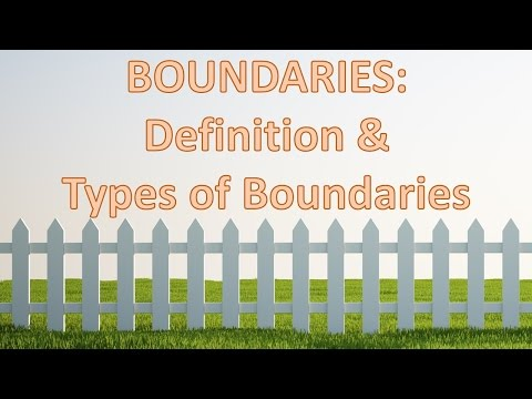 Boundaries: Definition and Types of Boundaries