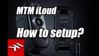 How to setup IK Multimedia MTM iLoud Speakers.