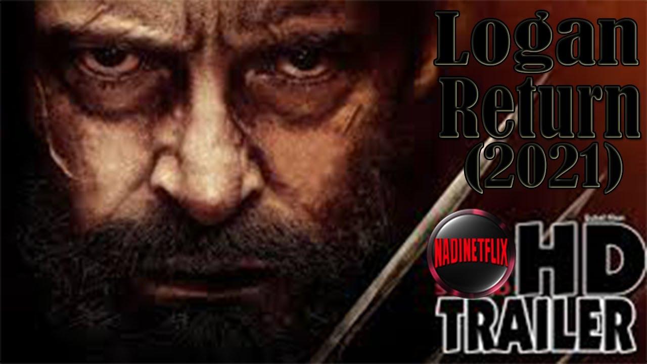 Download Logan Return 2021 Teaser Trailer  Hugh Jackman, Dafne Knee Marvel Studio  Concept