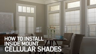How to Install Inside Mount Cellular Shades