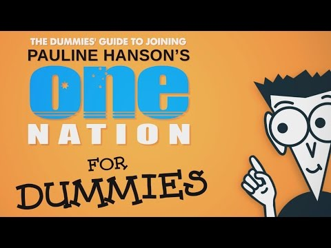 The Dummies' guide to joining Pauline Hanson's One Nation - The Feed