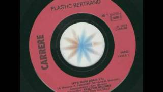 PLASTIC BERTRAND....l est slow again. ( 1986 )