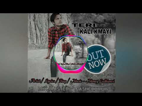 TERI KALI KMAYI || MONEY LUDHIANVI || NEW HINDI RAP SONG 2018