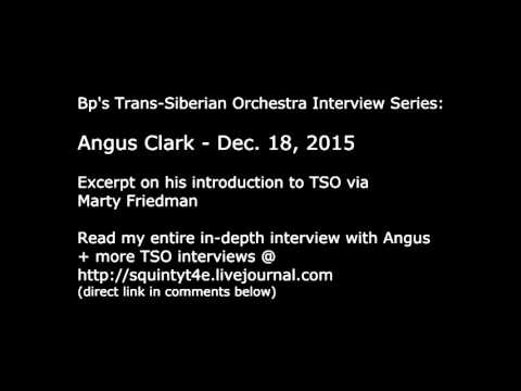 Trans-Siberian Orchestra Interview: Angus Clark's intro to TSO via Marty Friedman - 12/18/15 excerpt
