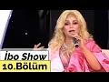 İbo Show - 10. Bölüm (Banu Alkan - Helin Avşar - Ankaralı Namık - Barbaros Şansal) (2007)
