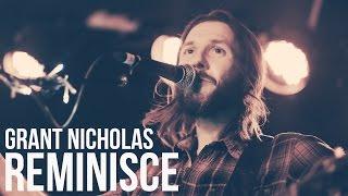 Grant Nicholas - Reminisce