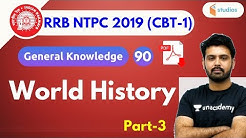 5:30 PM - RRB NTPC 2019   GK by Aman Sir   World History   Part-3