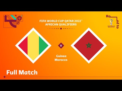 Guinea v Morocco | FIFA World Cup Qatar 2022 Qualifier | Full Match