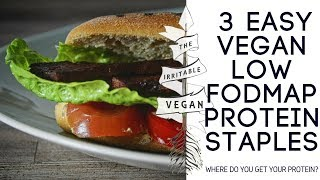 3 Easy Vegan Low FODMAP Protein Staples // The Irritable Vegan
