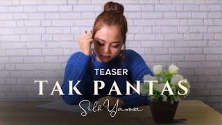 Gambar cover Selfi Yamma Lida - Tak Pantas Coming Soon