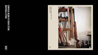 Nils Frahm - Nils Has a New Piano (Official Audio)