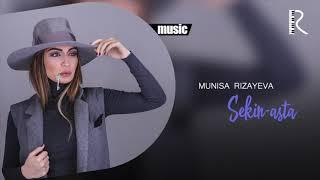 Munisa Rizayeva Sekin Asta Муниса Ризаева Секин аста Music Version