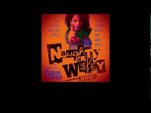 Dee Buzz Sound & Hard2Def - Naughty Wifey Riddim Megamix