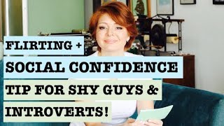 Social Confidence Tip for Shy Guys (Dating Advice for Introverts 2018)