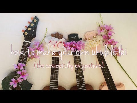 how to make a ukulele lei (the easiest diy on youtube)