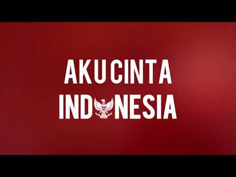 AKU CINTA INDONESIA - Hymn Chorus