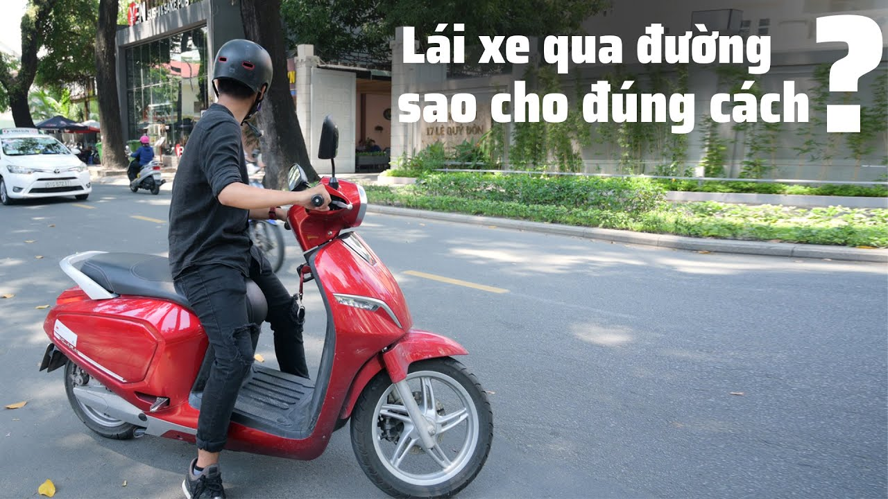 Chia sẻ kinh nghiệm chạy xe máy băng qua đường an toàn hơn