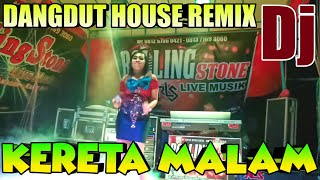 KERETA MALAM REMIX HOUSE DJ ORGEN TUNGGAL KN7000 | the best of dangdut live | FADLI VADDERO