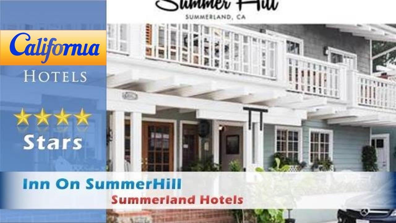 Inn On Summerhill Summerland Hotels California