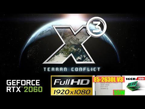 X3 - Terran Conflict War Pack | Nvidia RTX 2060 6GB | Intel Xeon E5 2630L v3 | 1080p High |