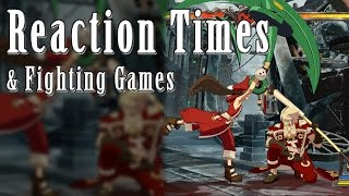 Reaction Times & Fighting Games (Guilty Gear Xrd Gameplay)