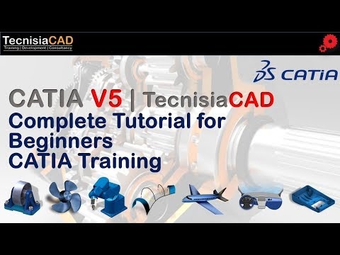 Complete Tutorial for Beginners - CATIA V5