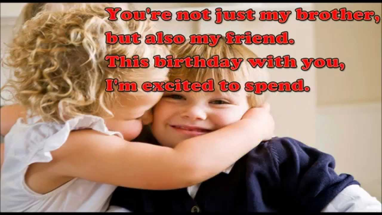 Cute Brother And Sister Quotes Happy Birthday Brother Sweet And Cute Birthday Wish For Brother