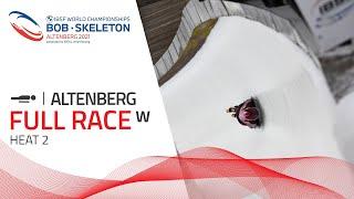 Altenberg | BMW IBSF World Championships 2021 - Women's Skeleton Heat 2 | IBSF Official